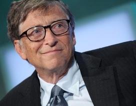 Tỷ phú Bill Gates: Sẵn sàng nhảy qua ghế nhặt tiền rơi