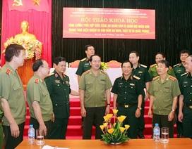 Sự đoàn kết giữa Công an và Quân đội là khởi nguồn sức mạnh của lực lượng vũ trang