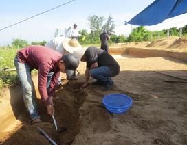 Khai quật nhiều hiện vật văn hóa Chăm và Sa Huỳnh