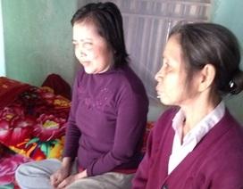 Thương cảnh mẹ già hơn 70 tuổi nuôi con gái mù lòa