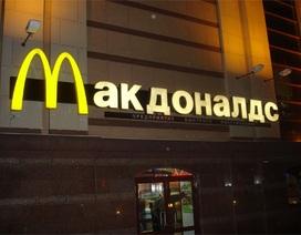 McDonald's đang khốn đốn ở thị trường Nga