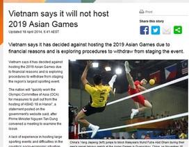 Truyền thông quốc tế đưa tin Việt Nam rút đăng cai ASIAD 18