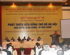 """""""Giữ gìn văn hóa là cơ hội cho Hà Nội phát triển bền vững"""""""