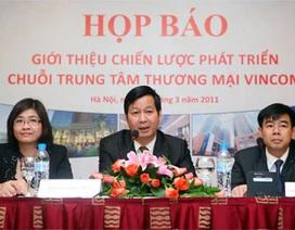 Vincom ra mắt chuỗi TTTM lớn và đẳng cấp nhất Việt Nam