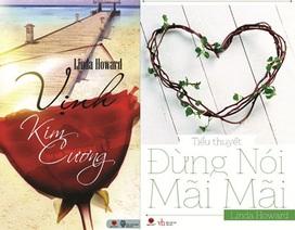 Tiểu thuyết lãng mạn của Linda Howard vừa ra mắt độc giả