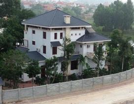 """Yêu cầu xử nghiêm nguyên PCT tỉnh lấn chiếm đất công xây biệt thự """"khủng"""""""