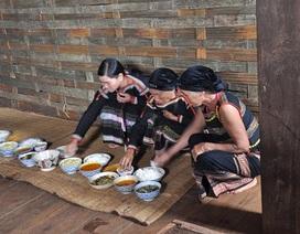 Độc đáo lễ Cúng cơm mới của người  Ê-đê