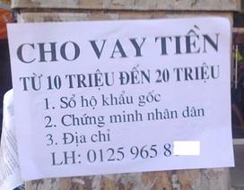 """""""Loạn"""" dịch vụ cho vay theo kiểu """"tín chấp"""" ở Hà Nội"""