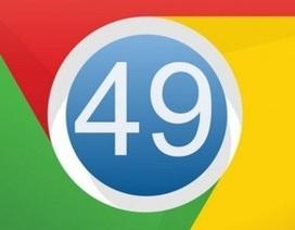 Chrome 49 trình làng với tính năng mới giúp lướt web mượt mà hơn
