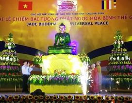 Ninh Bình trưng bày tượng Phật ngọc hòa bình thế giới