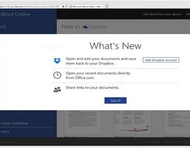 """Dropbox đã """"có mặt"""" trên Office Online của Microsoft"""