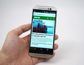 Đánh giá HTC One M9: bình cũ – rượu mới