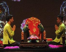 """Vở hầu đồng """"Tứ phủ"""" lần đầu ra mắt khán giả Sài Gòn"""