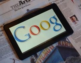 Máy tính bảng Google hoãn ra mắt cho đến tháng 7