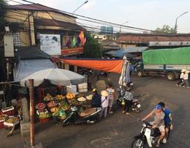 """Xoá sổ chợ Long Biên: Tiểu thương hoang mang, lo """"mất trắng"""" vốn"""