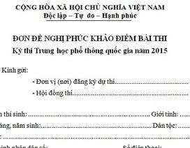 Bộ GD-ĐT thống nhất mẫu đơn xin phúc khảo bài thi