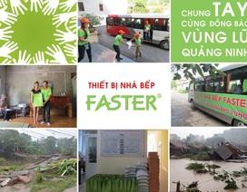 Thiết bị  nhà bếp Faster chung tay cùng đồng bào vùng lũ Quảng Ninh