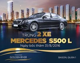 Cơ hội sở hữu bộ đôi đẳng cấp - Căn hộ Vinhomes Golden River& Mercedes S500L