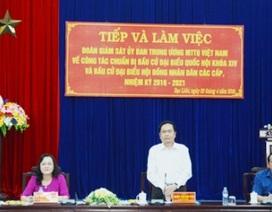Ủy ban Trung ương Mặt trận Tổ quốc Việt Nam giám sát công tác bầu cử tại Bạc Liêu