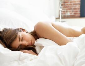 """Những tác dụng tuyệt vời khi ngủ """"khoả thân"""""""