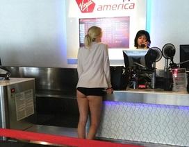 Cả sân bay sốc khi chứng kiến du khách mặc... đồ lót làm thủ tục bay