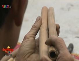 Nghề làm sáo trúc ở đất Kinh Bắc