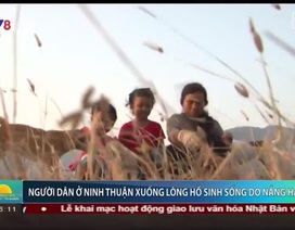 Nắng hạn, người dân Ninh Thuận xuống lòng hồ sinh sống