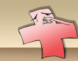 Thuốc đắng dã tật cho chính ngành Y