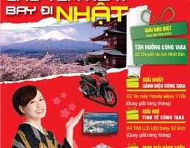 """Cơ hội du lịch Nhật Bản cùng Taka """"Cào tem ngay - Bay đi Nhật"""""""