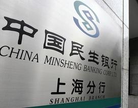 Chủ tịch ngân hàng tư nhân lớn nhất Trung Quốc bị điều tra
