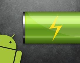 Mẹo thiết lập tiết kiệm pin tối đa cho smartphone Android
