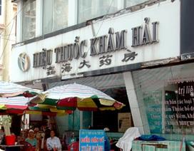 Đóng cửa 6 cơ sở y dược do người Trung Quốc không đủ điều kiện hành nghề