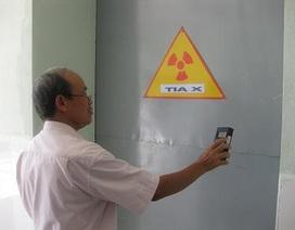 Bộ KHCN xử phạt trên 300 cơ sở vi phạm an toàn bức xạ
