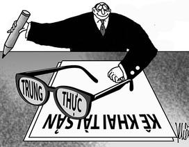 """Kê khai tài sản đứng """"bét"""" về hiệu quả phòng ngừa tham nhũng"""