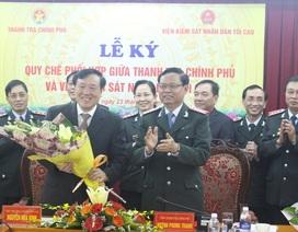 Thanh tra Chính phủ và VKSND Tối cao phối hợp phòng chống tham nhũng