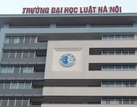 """""""Lật lại"""" lùm xùm thi tuyển Hiệu trưởng Đại học Luật Hà Nội"""