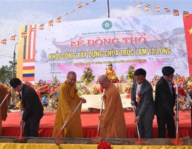 Khởi công xây dựng chùa Trúc Lâm Tà Lùng tại cửa khẩu Quốc tế