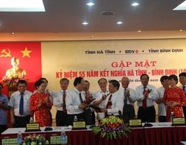 Hà Tĩnh - Bình Định 55 năm nghĩa nặng tình sâu