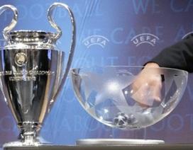Hồi hộp trước giờ chia bảng Champions League