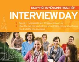 Phỏng vấn nhập học và học bổng trực tiếp với hơn 30 trường Anh, Úc