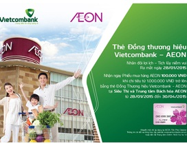 VietcomBank ra mắt sản phẩm thẻ ghi nợ nội địa đồng thương hiệu VietcomBank Aeon