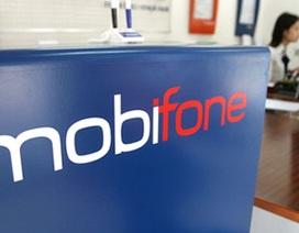 Thủ tướng đồng ý nâng cấp Mobifone lên Tổng công ty