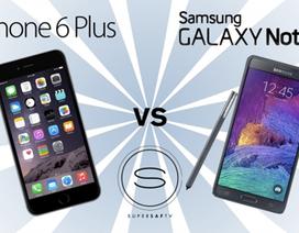 Nên mua iPhone 6 Plus hay là Galaxy Note 4?