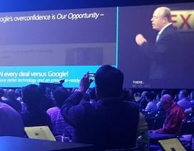 """COO Microsoft Kevin Turner: """"Google tự tin cũng là một cơ hội"""""""