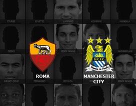 AS Roma - Man City: Quyết đấu tại thành Roma