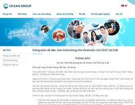 Tài khoản của OceanGroup tại các ngân hàng khác hoạt động bình thường