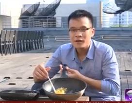 Clip: Rán chín trứng và thịt trong 1 giờ nắng nóng 40 độ ở Hà Nội