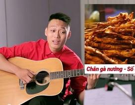 Trăm món ăn đặc sản Hà Nội vào ca khúc nhạc chế thú vị