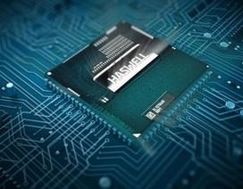 Intel chính thức trình làng vi xử lý Haswell nhanh và tiết kiệm pin