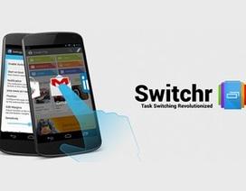 Hiệu ứng đẹp mắt khi chuyển đổi giữa các ứng dụng trên Android